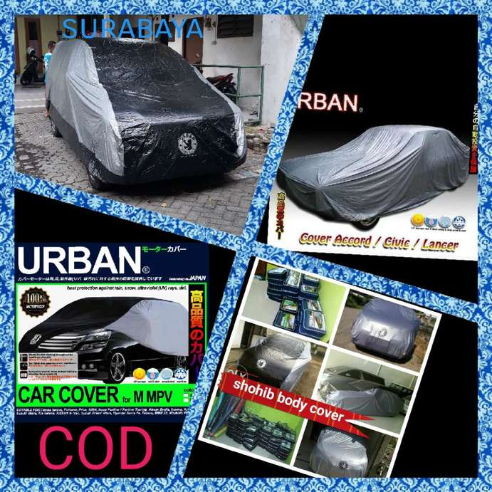Close [x]. Alamat Jelas! (No Tipu-Tipu) Urban Car Cover / Sarung Mobil ...