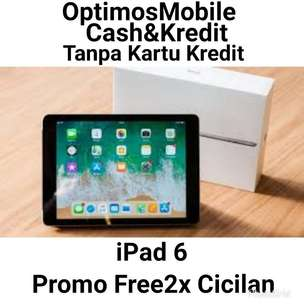 Kredit Bisa Gratis2X Cicilan iPad 6 /32GB wifiOnly-Colour Gray/Gold