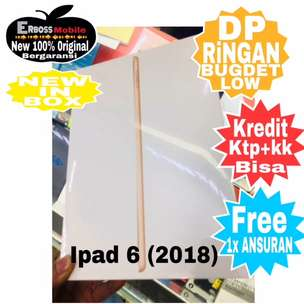 ErbossMobile Cash/Kredit Ipad 6 New [32GB] Wifi Only DP1JT Call/WA