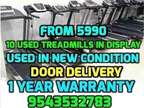USED TREADMILLs 5,990 1 YEAR WARRANTY 10 Models demo the result of the