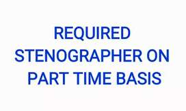 Required Stenographer on part time basis