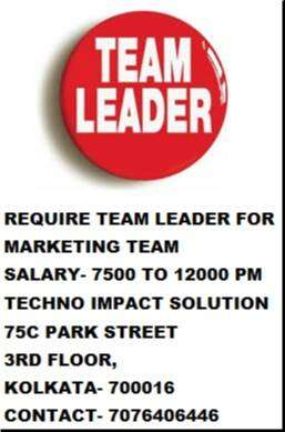 REQUIRE 20 TEAM LEADER FOR ALL KOLKATA