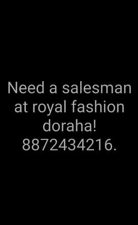 Required a sales executive (male) at royal fashion doraha.