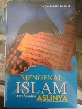 Mengenal Islam dari Sumber Aslinya