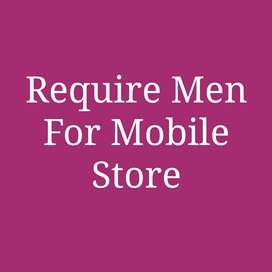 REQUIRE CANDIDATE FOR MOBILE STORE