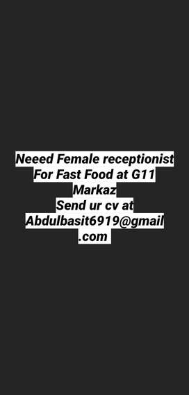 Need female For Receptionist position in FastFood Chain