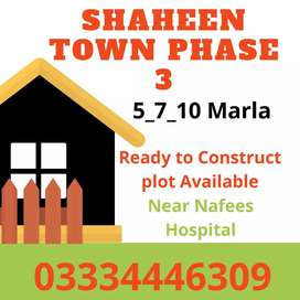 Shaheen Town phase 3 Near Nafees hospital and Medical colge