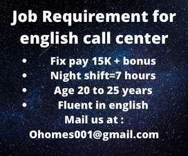 Looking for a person who is expert in Call centre (English)