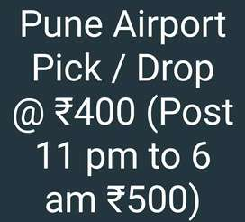 Pune Airport Pick / Drop @₹400; post 11 pm till 6 am ₹500)