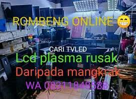 Pro rombeng online tv led lcd plasma hp android iphone rusak minus dsb