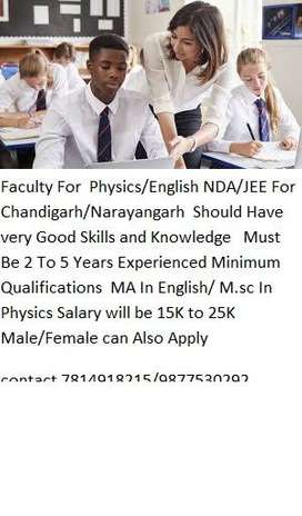 Faculty For  Physics/English NDA/JEE For Chandigarh/Narayangarh  Shoul