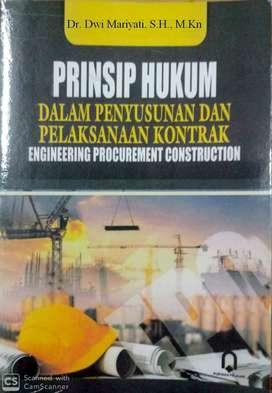 Prinsip Hukum dalam penyusunan dan pelaksanaan kontrak EPC
