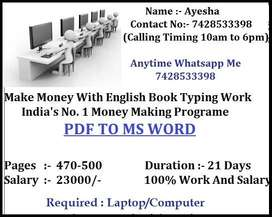 Required Well Skilled Data Operators for This E- Book Typing Work