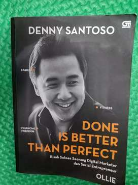 Done is better than perfect (bhs Indonesia)