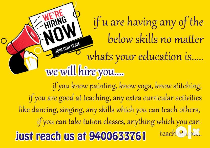 If you have any skills which u can teach others may contact us