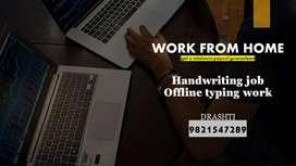 HANDWRITING WORK / TYPING WORK - WORK FORM HOME