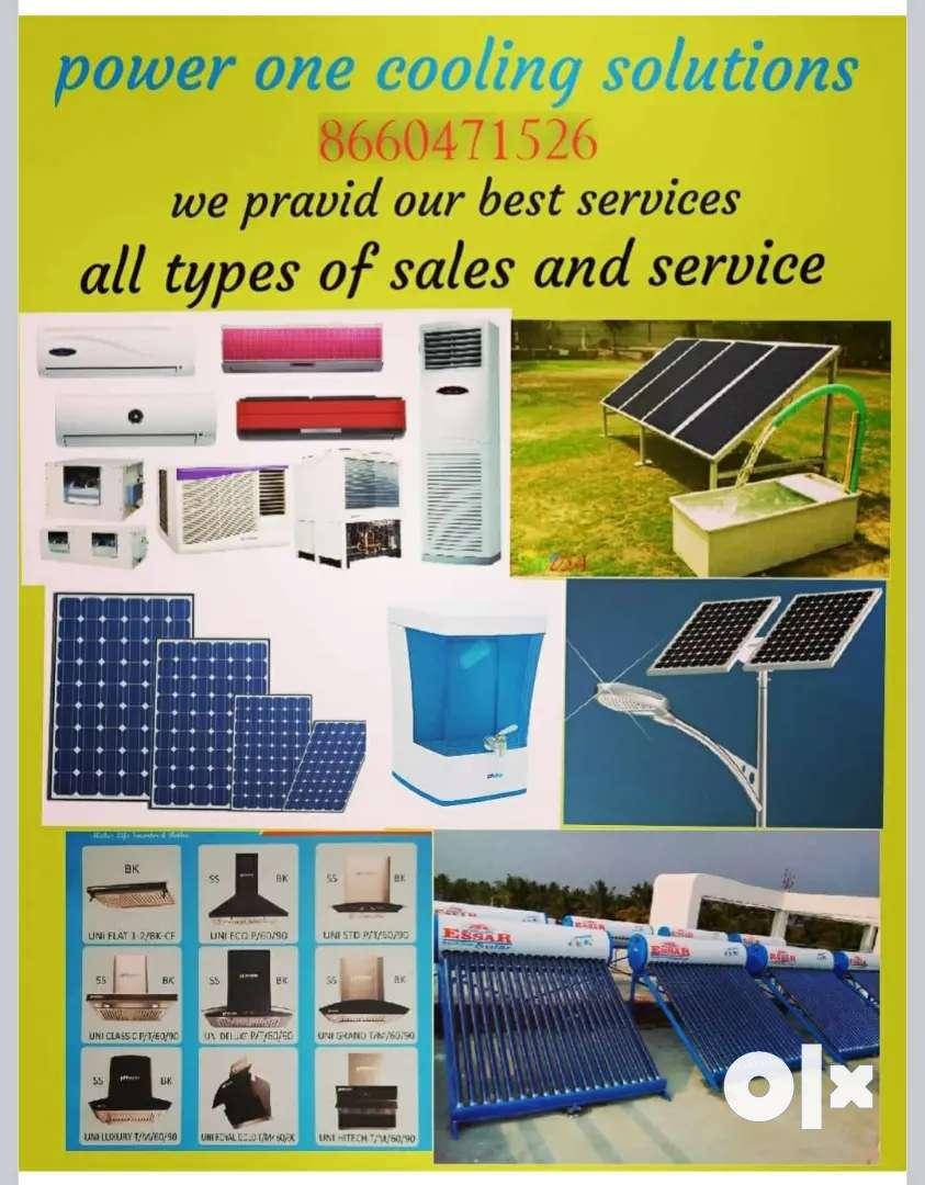 We do sales and service  ,Ac ,solar , UPS ,Waterpuryfy, Chimney 0