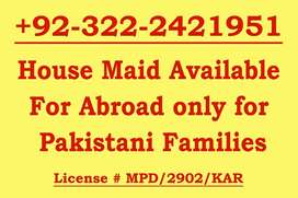Trustworthy home maids only for out of country