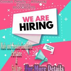 Male and Female candidate required part time and full time