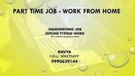 Home Based Part Time Job-Handwriting Work-OFFLINE TYPING JOB
