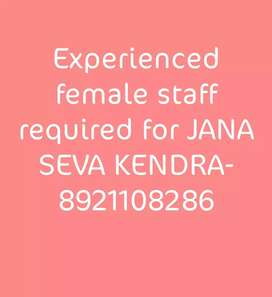 Experienced Female staff required for Jana seva kedram