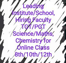 Institute/School, Hiring Faculty TGT/PGT Science/Maths, Chemistry