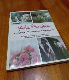 """Buku kisah pernikahan inspiratif """"Yakin Memilihmu"""""""
