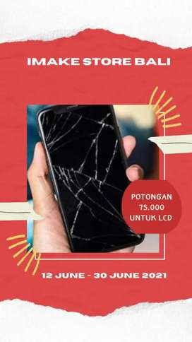 Promo Ganti Battery dan LCD