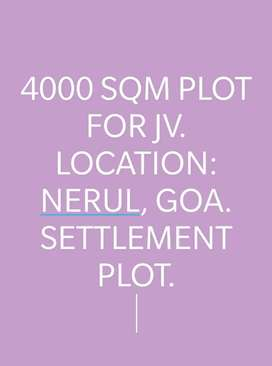 4000sqm Joint Venture plot available in Nerul  Goa