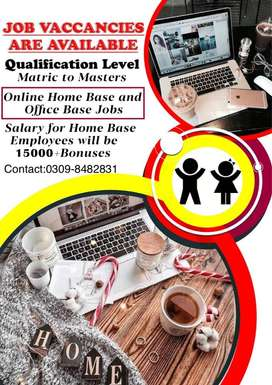 Office(Full and Part time) and home base jobs