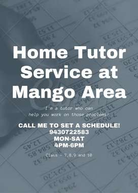 HOME TUTOR AVAILABLE IN MANGO AREA FROM STD -7 TO STD -10(ICSE & CBSE)