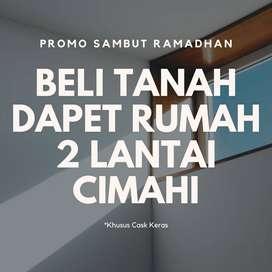 HANYA 1 UNIT!! Promo Launching Rumah 2 Lantai Cimahi CUKUP BAYAR TANAH