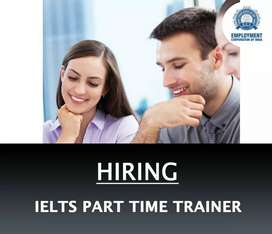 WANTED IELTS PART TIME TRAINER