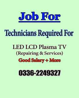 Technicians Required For Repairing LED LCD Plasma Tv (Professionals)