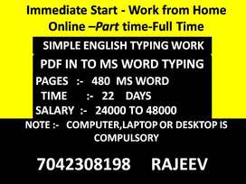 Get a bright future here Simple English typing jobs its very easy.