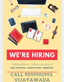Wanted video editors and album designers