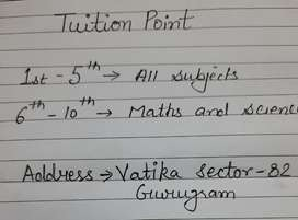 Tution point at my home.. I teach students from 1st to 10th..