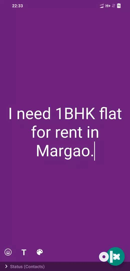 I Need 1BHK flat for rent in Margao. 0