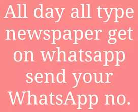 All day all type of newspaper get on whatsapp