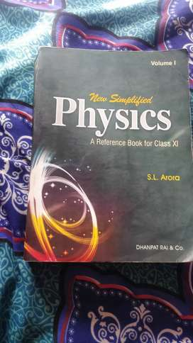 S.L Arora physics vol.1 and 2  of class 11 th