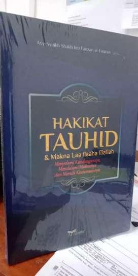 Hakikat Tauhid dan Makna Laa ilaaha illallah