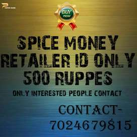 SPICE MONEY RETAILER ID ONLY 500 RUPPES