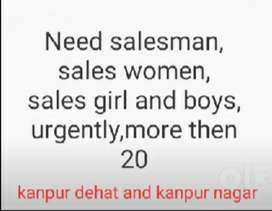 Need salesman, sales women, sales girl and boys, urgently,more then 20