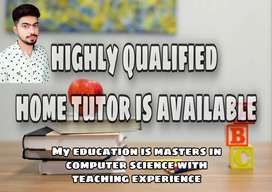 Highly qualified Home tutor is available