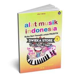 Buku TK B Tematik Semester 1 (5 - 6 Tahun) Alat Musik Indonesia