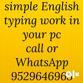 home based job work in pcsimple english typing