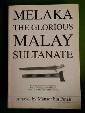 Sastra sejarah Melaka The glorius Malay Sultanate