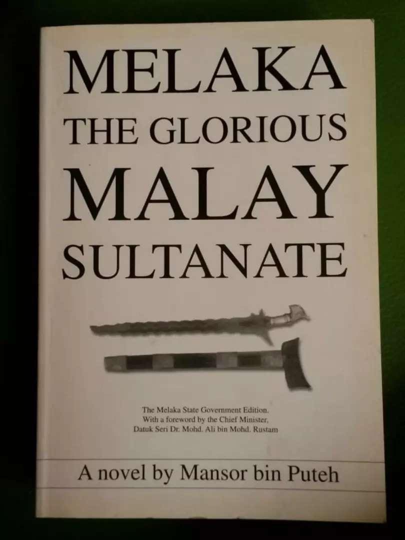 Sastra sejarah Melaka The glorius Malay Sultanate 0