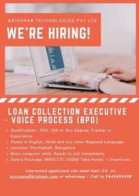 Immediate Requirement for  Loan CollectionExecutive(BPO-Voice process)