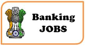 OPENINGS FOR BANKING OFFICER